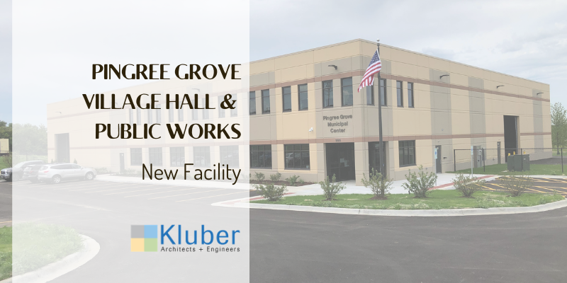 Pingree Grove Village Hall and Public Works Facility