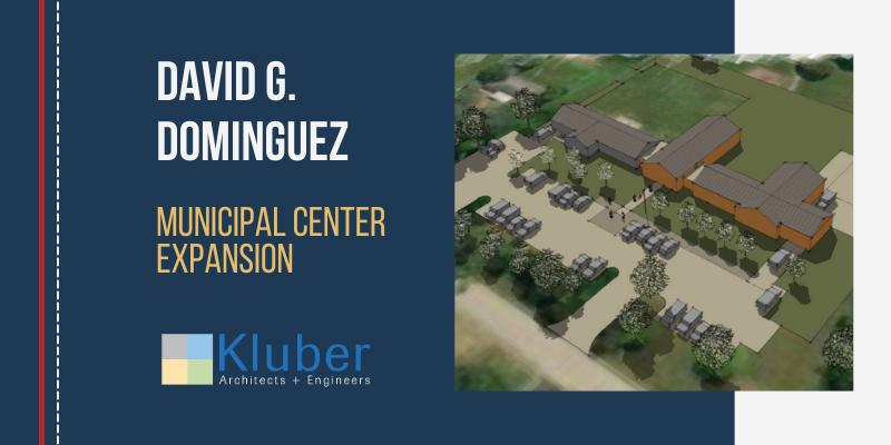 David G. Dominguez Municipal Center