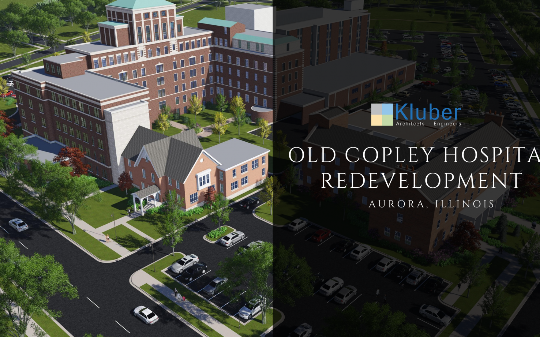 Old Copley Hospital Redevelopment – Aurora, Illinois