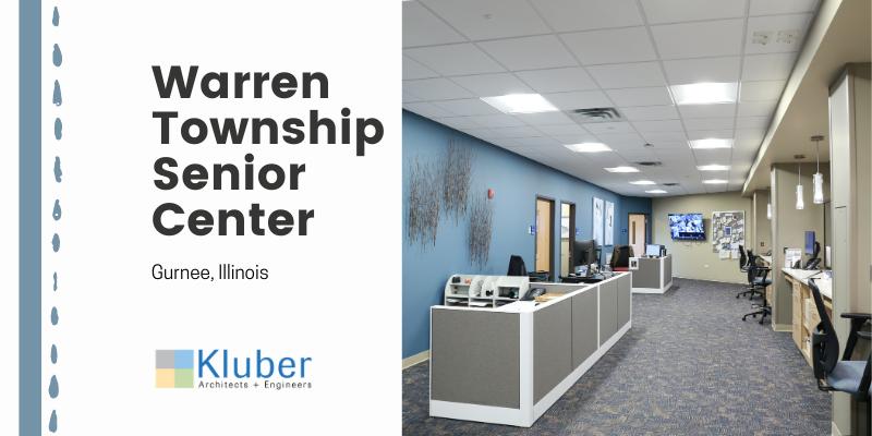 Warren Township Senior Center Expansion – Gurnee, Illinois